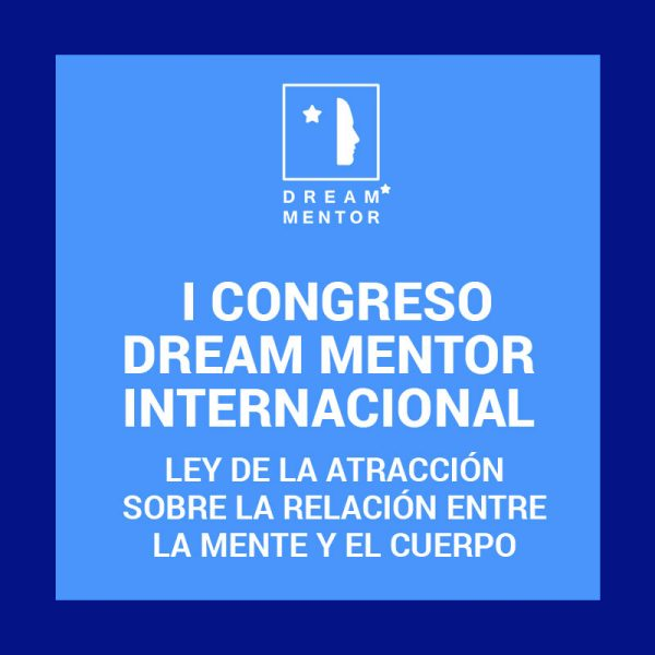 I Congreso Internacional Dream Mentor