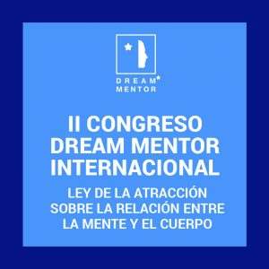 II Congreso Internacional Dream Mentor