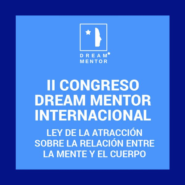 II Congreso Internacional Dream Mentor